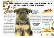 Publicité Advertising 127  1995   Aliments secs  pour chien Royal Canin (2pages)