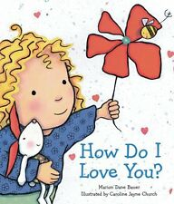 How Do I Love You? by Marion Dane Bauer