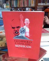 Giampaolo Cadalanu Skinheads Dalla musica giamaicana al saluto romano Argo 1994
