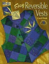 Easy Reversible Vests Doak, Carol That Patchwork Place 1995