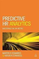Predictive HR Analytics: Mastering the HR Metric by Kirsten Edwards, Dr. Martin