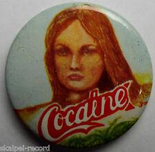 COCAINE OG VTG 1970`s Medium Button Pin Badge 37mm Punk Era not hippie ganja lsd