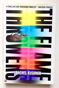 The Flamethrowers by Rachel Kushner **Signed U.K 1st/1st**