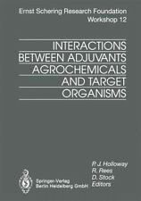 Interactions Between Adjuvants, Agrochemicals and Target Organisms 12 (2012,...