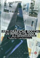 CASTRONOVO Valerio, Arti Grafiche Boccia. Un'impresa italiana all'avanguardia