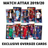 MATCH ATTAX 2019/20 19/20 EXCLUSIVE OVERSIZE CARDS, XL CARDS ALL MINT