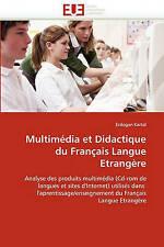 Multimédia et Didactique du Français Langue Etrangère: Analyse des produits mult
