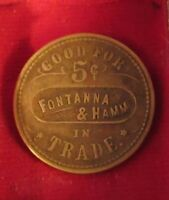 Extremely Rare Chas.Pick & Co. Antique Token  Good For 5 Cents( Fontanna & Hamm)