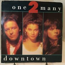 ONE 2 MANY Downtown / Welcome To My City 45 NEAR MINT