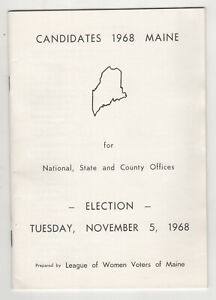 1968 MAINE POLITICAL CANDIDATES League Women Voters NIXON Wallace KYROS Hildreth