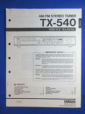 YAMAHA TX-540 TUNER SERVICE MANUAL ORIGINAL FACTORY ISSUE