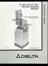 Factory Delta Belt Disc Abrasive Finishing Machine Owner's/Instruction Manual