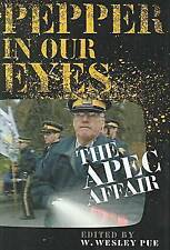 NEW Pepper in Our Eyes: The APEC Affair by Pue W