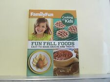 Family Fun Cooking With Kids Fun Fall Foods Easy-To-Make-Snacks and Treats