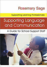 Supporting Language and Communication: A Guide for School Support-ExLibrary