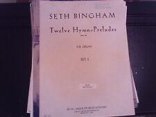 Seth Bingham: 12 Hymn-Preludes, set 1, organ (Gray)