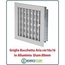 Griglia Bocchetta 16x16cm Diam. 80mm Alluminio con Adattatore per Camino