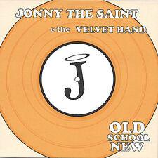 Old School New, Jonny the Saint & the Velvet Han, Good