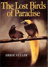 The Lost Birds of Paradise by Errol Fuller - signed!