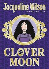 Clover Moon,Jacqueline Wilson, Nick Sharratt- 9780857532732