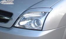 RDX Scheinwerferblenden OPEL Vectra C / Signum Böser Blick Blenden Spoiler