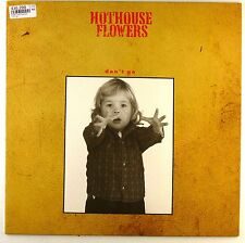 """12"""" Maxi - Hothouse Flowers - Don't Go - D80 - washed & cleaned"""