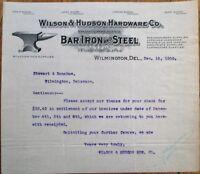 Wilmington, DE 1908 Letterhead: Wilson & Hudson Hardware-Iron & Steel - Delaware