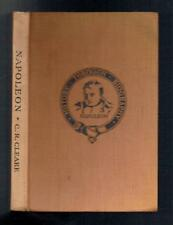 Cleare, C E; Napoleon (History Through Biography). G P Putnam 1927 Good
