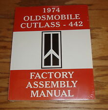 1974 Oldsmobile Cutlass 442 Factory Assembly Manual 74