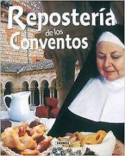 Repostería de los conventos. NUEVO. Nacional URGENTE/Internac. económico. GASTRO