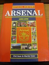 1886-1996 Arsenal: Official History 1886-1996 - Phil Soar & Martin Tyler, Large