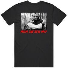 Friday The 13th Mom The Real Mvp Jason Vorhees Movie Fan Blavk T Shirt
