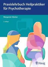 Praxislehrbuch Heilpraktiker für Psychotherapie - Margarete Stoecker DHL-Versand