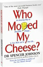 Who Moved My Cheese: An Amazing Way to Deal with Change in Your Wo .0091816971