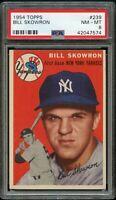 1954 Topps BB Card #239 Bill Skowron New York Yankees ROOKIE CARD PSA NM-MT 8 !!