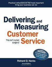 Delivering and Measuring Customer Service This isn