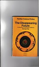 The Disappearing Future-George Hay-Michael Moorcock-Anne McCaffrey-1970