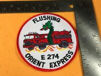 X-57 FIRE DEPARTMENT PATCH - FDNY - FLUSHING ENGINE 274 - ORIENT EXPRESS