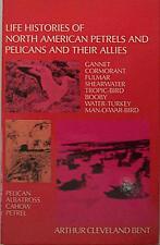 Life Histories of North American Petrels and Pelic