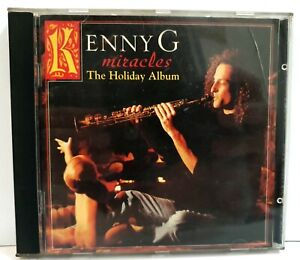 Kenny G Miracles The Holiday Album Compact Disc Original CD Arista 1994 ~ryokan