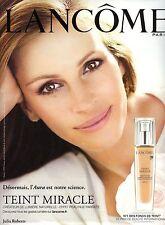 PUBLICITE ADVERTISING 2011  LANCOME teint Miracle par Julia Roberts