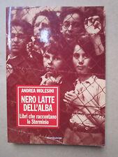 Nero latte dell'alba. -  Andrea Molesini - 1993