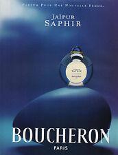 Publicité Advertising 2000  Parfum  BOUCHERON  JAIPUR SAPHIR