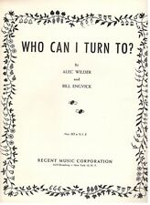 WHO CAN I TURN TO? PIANO/VOCAL/GUITAR/CHORDS SHEET MUSIC-1941-RARE-NEW-MINT!!