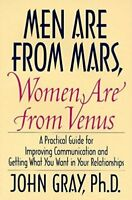 Men Are from Mars, Women Are from Venus: A Practical Guide for Improving Communi