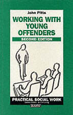 Working With Young Offenders by John Pitts (Paperback) Second Edition