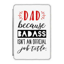 Dad Badass Isn't An Official Job Title Case Cover for Kindle Paperwhite