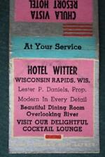 1930-40s Wisconsin Rapids in the Dells Chula Vista Resort Hotel Witter matchbook