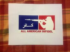All American Infidel Bumper Sticker Infidel Sticker