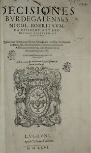 DECISIONES BURDEGALENSES NICOL. BOERII SUMMA DILIGENTIA 1566 Césare FARINA Folio